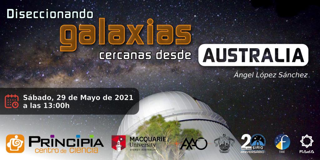 Diseccionando galaxias desde Australia Conferencia online sábado 29 de mayo de 2021